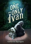 Book cover for: The One and Only Ivan