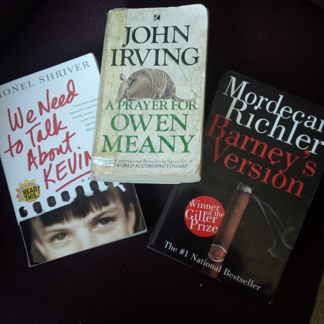 3 books: We need to talk about Kevin, A Prayer for Owen Meany, Barney's Version