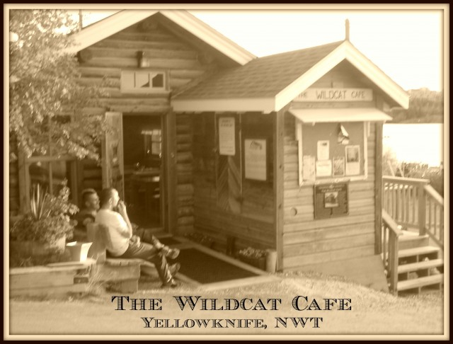 Historic Wildcat Cafe, Yellowknife