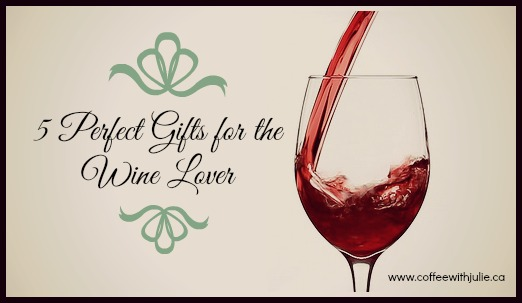 5 gifts for the wine lover
